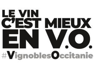 Le vin c'est mieux en V.O. #VignoblesOccitanie